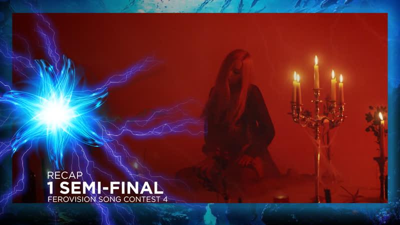 Ferovision Song Contest 4 - Semi-Final 1 - Recap