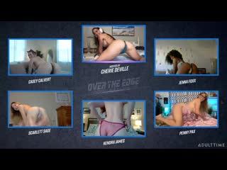 Casey Calvert, Jenna Foxx, Scarlett Sage, Penny Pax  - Over The Edge 2 The Ultimate Jerk Off Challenge [Mastrubation]