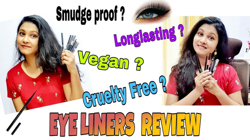 Testing and reviewing 8 Eyeliners or Kajal Smudge proof,Cruelty Free, Affordable ,Vegan