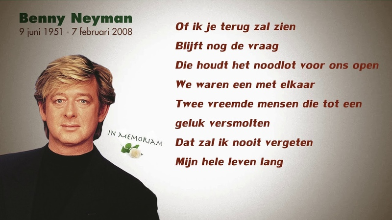 Benny Neyman Of Ik Je Terug Zal Zien Lyrics Video