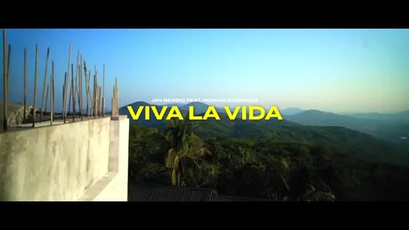 Jan Bendig ft Monika Bagárová VIVA LA VIDA Official video mp4