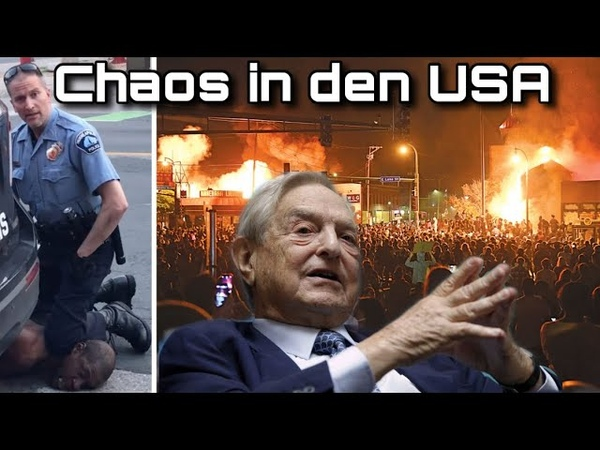 Chaos in den USA George Floyd Antifa und Soros