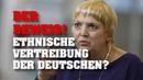 JETZT OFFIZIELL! Ethnische Vertreibung der Deutschen geplant