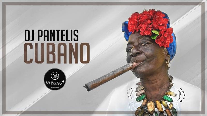 DJ Pantelis Cubano Original Mix