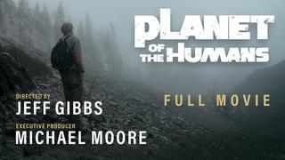 Planet of the Humans -  Michael Moore hinterfragt die Energiewende. deutsch