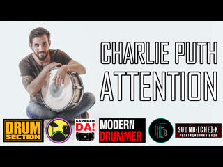 Charlie Puth - Attention (Drum Cover)
