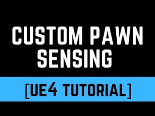 [UE4] AI Made Easy Pt. 5 - Build Your Own Pawn Sensing Tutorial