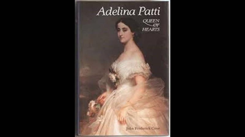 1900's Opera Soprano Adelina Patti compilation mix 1905 1906 смотреть онлайн без регистрации