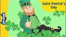 Saint Patricks Day History for Kids Educational Videos for Kids Social Studies
