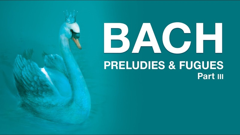 Bach Preludes and Fugues Part 3 grand piano digital orchestra