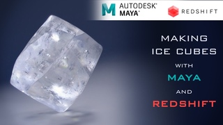 How to make ice cubes with Maya and Redshift
