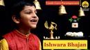 Ishwara Bhajan Vande Guru Paramparaam Om Easwar Kuldeep M Pai