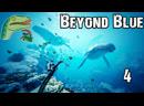 Beyond Blue 4  Открытый океан