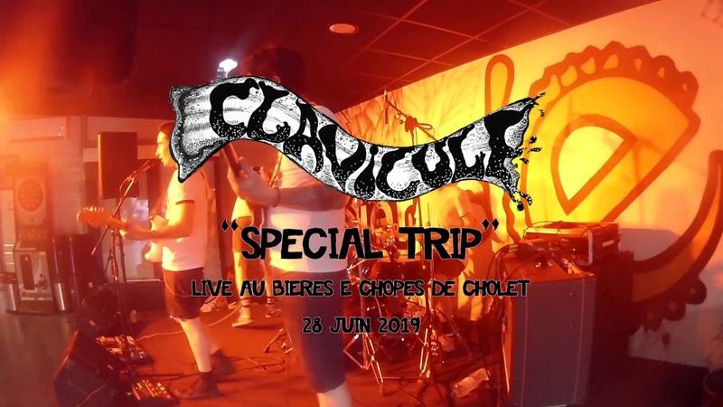 CLAVICULE - Special Trip - Live at Bières Chopes Cholet