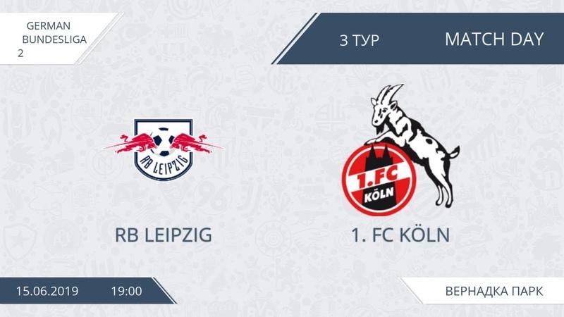 AFL19. Germany. Bundesliga-2. Day 3. RB Leipzig - 1.FC Köln.