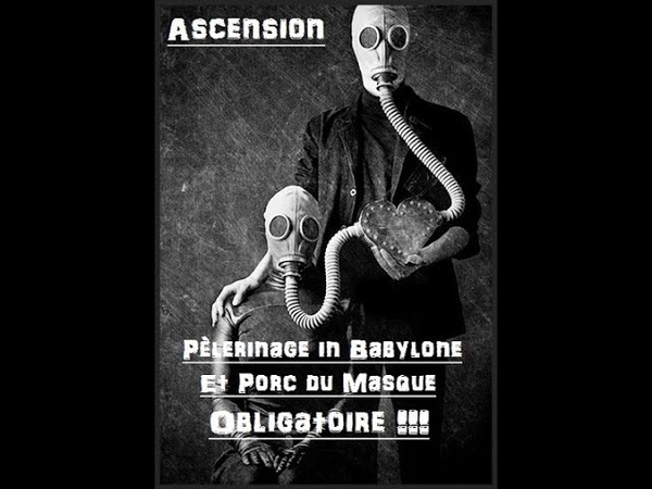 Ascension Pèlerinage in Babylone et Porc du Masque Obligatoire