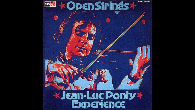 Jean Luc Ponty Experience Open Strings Full Album