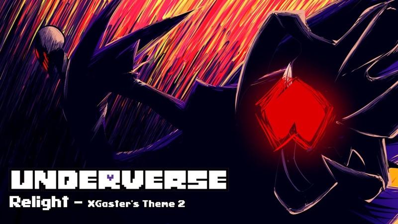 Underverse OST Relight XGaster's Theme 2