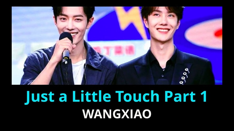 【bjyx】(CC) Analysis: Just a Little Touch Part 1 | Xiao Zhan and Wang Yibo interaction
