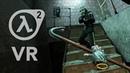 Let's Play Half Life 2 in VR Blind