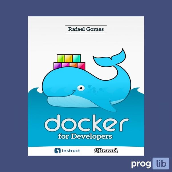 Docker for Developers (2017)Автор: Rafael