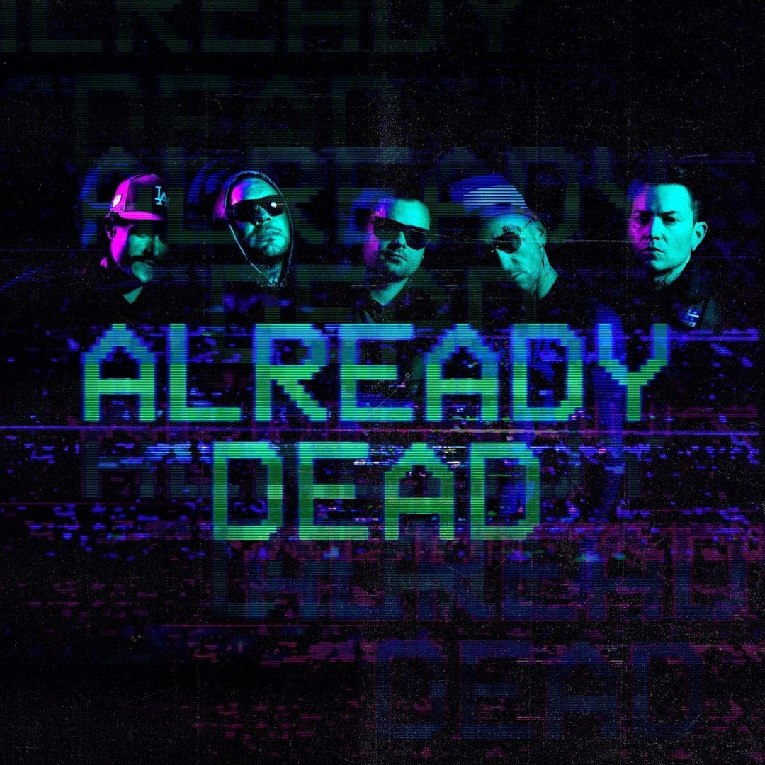 Hollywood Undead - Already Dead [single] (2019)