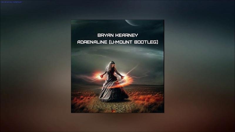 Bryan Kearney Adrenaline U Mount Bootleg