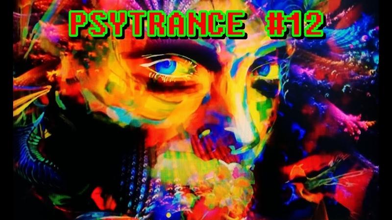 Progressive Psytrance Mix 2020 12 Psytrance psychedelic Goamix Trance progressivepsytrance