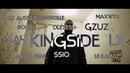 GZUZ, CAPITAL BRA, 18 KARAT, AK, OLEXESH, BOZZA, LX, MAXWELL, SSIO, SA4 ►KINGSIDE◄ prod. Kingside