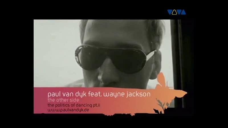 Paul Van Dyk Wayne Jackson The Other Side VIVA TV