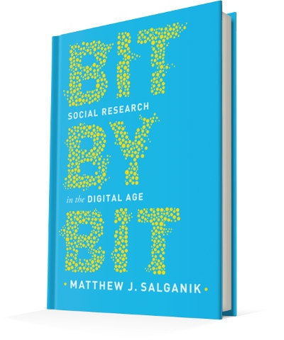 Bit by Bit Social Research in the Digital Age by Matthew J. Salganik (z-lib.org)