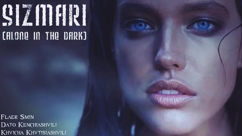 Flaer Smin feat Dato Kenchiashvili Khvicha Khvtisiashvili Sizmari Alone In The Dark