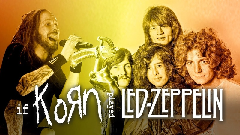 What if Korn played Immigrant Song Korn Led Zeppelin Cover