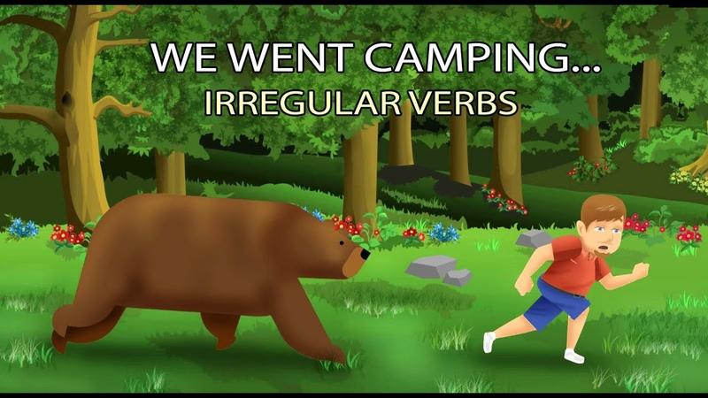We Went Camping Irregular Verbs