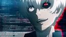 EDIT Tokyo Ghoul | nathin - D I E_ AMV