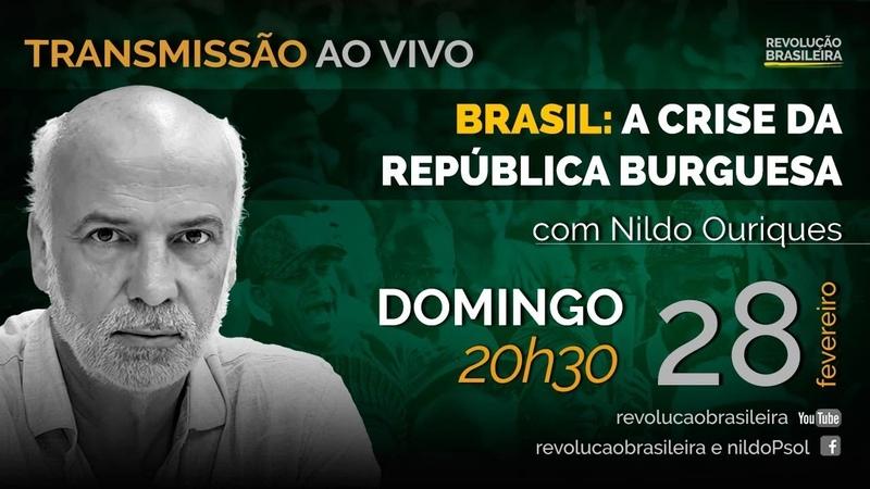 BRASIL A CRISE DA REPÚBLICA BURGUESA