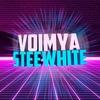 VoImya&Steewhite
