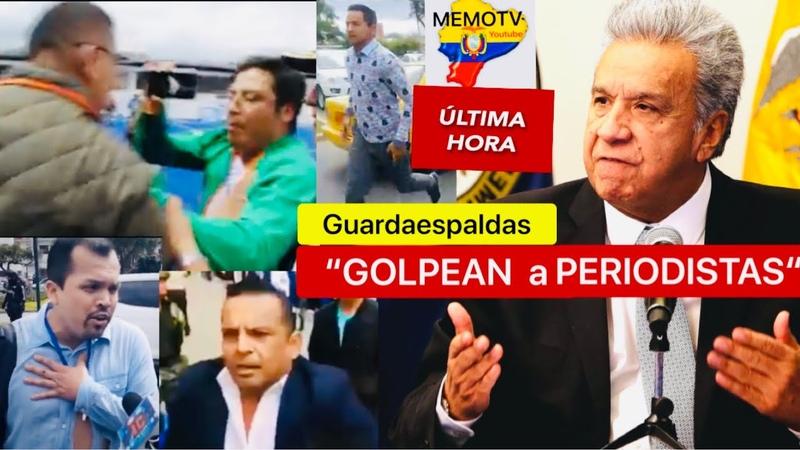 Guardaespaldas De Lenin Moreno Golpean a Periodista ♿️🦹🏻♂️😡