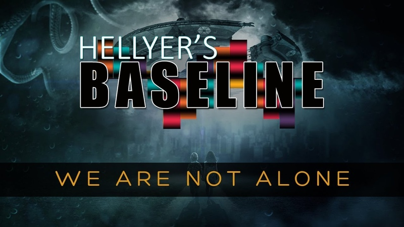 HELLYER'S BASELINE We Are Not Alone Ep 3