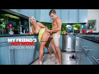 [Naughty America] London River - My Friends Hot Mom NewPorn2020